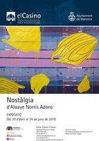 """El Casino acull dissabte una trobada i una visita guiada amb el pintor Norris Adoro, autor de l'exposició """"Nostàlgia"""""""
