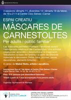Màscares de Carnestoltes, un nou Espai Creatiu al Centre Cívic Selves i Carner