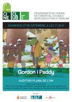 """Petit Cine Club projecta aquest diumenge la pel·lícula """"Gordon i Paddy"""""""
