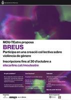 Torna el 'MOU-TEatre' amb una proposta que explora el perquè de la violència de gènere i el seu impacte personal i social