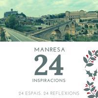 """Manresa Turisme presenta """"24 inspiracions"""", una campanya a Instagram que vincularà 24 espais de la ciutat amb 24 reflexions"""