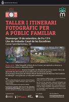 El Casal de les Escodines i Foto Art Manresa organitzen la 3a edició del taller i itinerari fotogràfic per a públic familiar